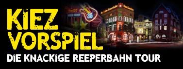"""Reeperbahn-Tour """"Kiez-Vorspiel"""""""